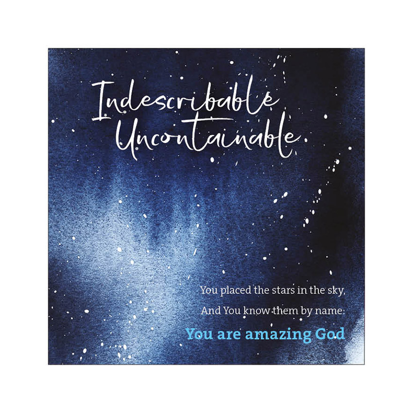17. Indescribable, uncontainable